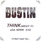 (CUB2077) Bustin ‎– Think (About It) (Special U.S.A. Remix)