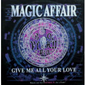 (K97) Magic Affair – Give Me All Your Love