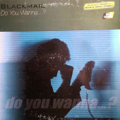 (CUB1508) Blackmail ‎– Do You Wanna ...?
