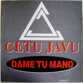 (CMD59) Cetu Javu – Dame Tu Mano