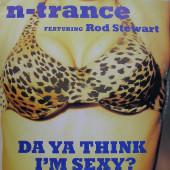 (MA198) N-Trance Featuring Rod Stewart – Da Ya Think I'm Sexy?