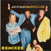(MA213) Ace Of Base – Beautiful Life (Remixes)