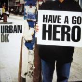 (RIV601) Urban D.K. – Have A Go Hero