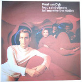 (22931) Paul van Dyk Feat. Saint Etienne – Tell Me Why (The Riddle)