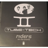 (3414) Tube-Tech – Riders On The Storm