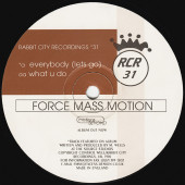 (CM1419) Force Mass Motion – Everybody (Lets Go) / What U Do