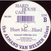 (CMD96) Hard House Café – Hurt Me...Hard ! - Armand Van Helden Mixes