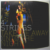 (CM208) 4 Strings ‎– Take Me Away (Into The Night)