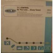 (2972) TC Control – Do You Love... (Crazy Tunes)