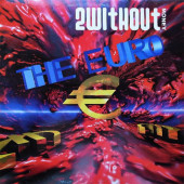 (JR179) 2 Without Money – The Euro
