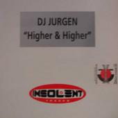 (S0243) DJ Jurgen – Higher & Higher