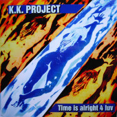(23005) K.K. Project ‎– Time Is Alright 4 Luv