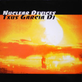 (24495) Txús García DJ – Nuclear Devices