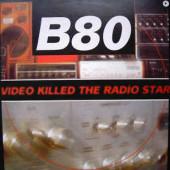 (CUB1090) B 80 – Video Killed The Radio Star