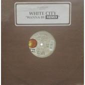 (30197) White City – Wanna Be Remix