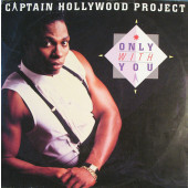 (A0835) Captain Hollywood Project ‎– Only With You