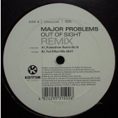 (30384) Major Problems ‎– Out Of Sight (Remixes)