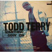 (CO125) Todd Terry ‎– Something Goin' On