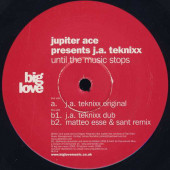 (SIN189) Jupiter Ace Presents J.A. Teknixx – Until The Music Stops