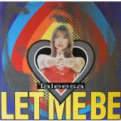 (20224) Taleesa – Let Me Be