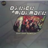 (4261) DJ Kick & Midi Mark – Shh Ahh Pump It