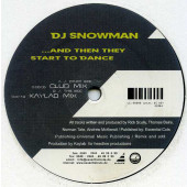 (22527) DJ Snowman ‎– ...And Then They Start To Dance
