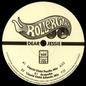(30407) Rollergirl ‎– Dear Jessie (The Liquid Child Remixes)