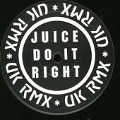 (CUB2236) Juice – Do It Right (UK Remix)
