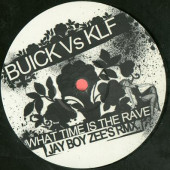 (CO272) Buick Vs KLF ‎– What Time Is The Rave
