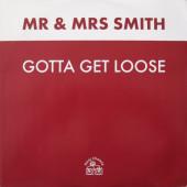 (CM1519) Mr & Mrs Smith – Gotta Get Loose