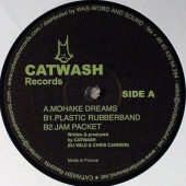 (29802) Catwash ‎– Mohake Dreams / Plastic Rubberband / Jam Packet