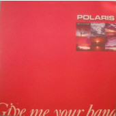 (19748) Polaris ‎– Give Me Your Hand