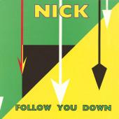 (S0041) Nick – Follow You Down