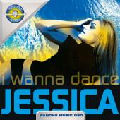 (8832) Jessica – I Wanna Dance