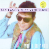(2549) Ken Laszlo Duet With Jenny* ‎– What A Lonely Night