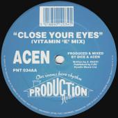 (CMD572) Acen – Close Your Eyes ('XXX' Mix) / Close Your Eyes (Vitamin 'E' Mix)