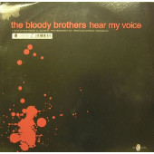 (9560) The Bloody Brothers ‎– Hear My Voice / Pump Up The Beat