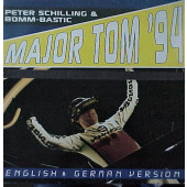 (CM1325) Peter Schilling & Bomm-Bastic ‎– Major Tom '94 (English & German Version)