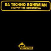 (0923) Da Techno Bohemian – Droppin' The Instrumental