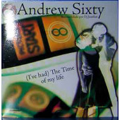 (6802) Andrew Sixty – (I've Had) The Time Of My Life