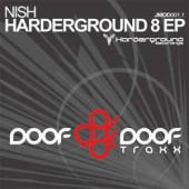 (22005) Nish – Harderground 8 EP