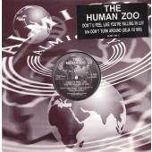 (A0408) The Human Zoo – Don't U Feel Like You're Falling In Luv b/w Don't Turn Around (Deja Vu Mix)