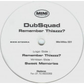 (25200) DubSquad ‎– Remember Thiszzz?