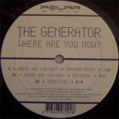(0252) The Generator ‎– Where Are You Now?