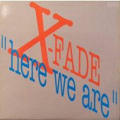 (JR1418) X-Fade – Here We Are