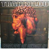 (CMD98) Trankilou – Escalope De Dingue EP