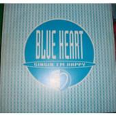 (CH037B) Blue Heart – Singin' I'm Happy