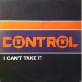 (19511) Control – I Can't Take It / Longevity