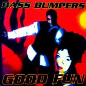 (CM1762) Bass Bumpers – Good Fun