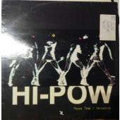 (3009) Hi-Pow – Peace Time / Kerosenne
